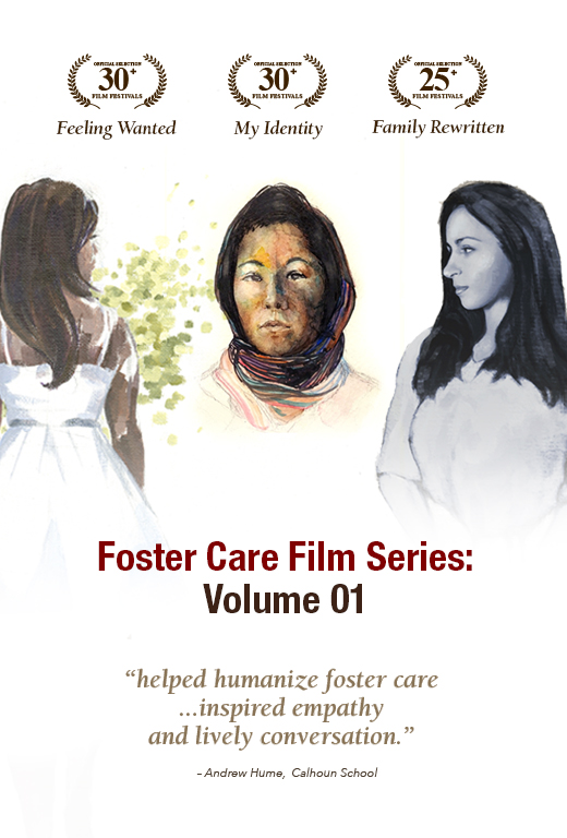 Foster Care Film Series: Volume 1